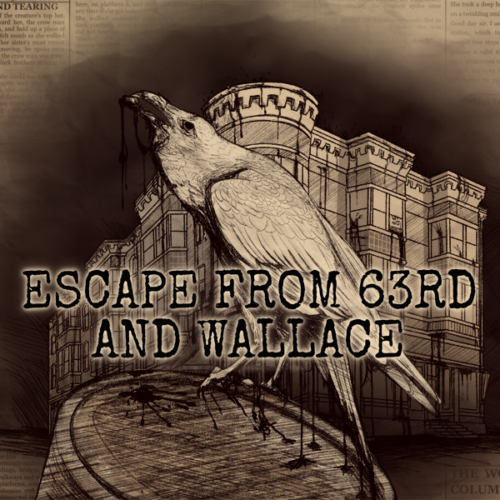 Escape from 63rd and Wallace